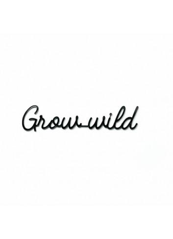 Self-adhesive Quote - Grow wild/black